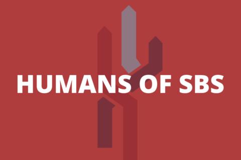 HUMANS OF SBS (1)